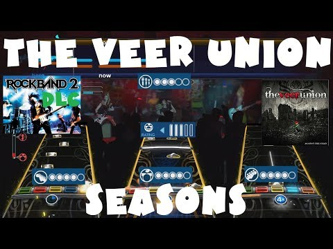 The Veer Union - Seasons - Rock Band 2 DLC Expert Full Band (August 24th, 2010)