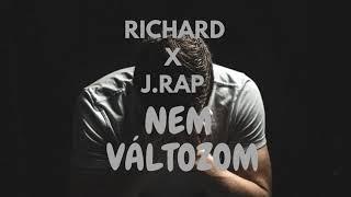 Richard x J.Rap Nem valtozom