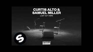 Curtis Alto & Samuel Miller - Lost Out Here (Acoustic Version)