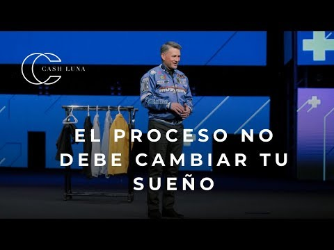Pastor Cash Luna - El Proceso No Debe Cambiar Tu Sueño   Casa De Dios