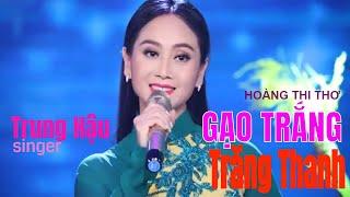Gạo Trắng Trăng Thanh | ca sỹ Trung Hậu | Music Video
