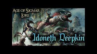 Age of Sigmar Lore: Idoneth Deepkin Pt.1