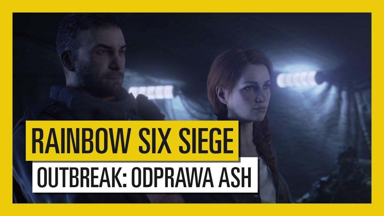 Tom Clancy's Rainbow Six Siege – Outbreak : Zwiastun Odprawy Ash