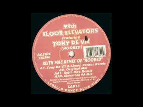 99th Floor Elevators - Hooked (Tony De Vit Mix)