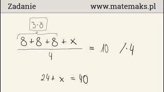 Egzamin ósmoklasisty - zadanie 9 - średnia arytmetyczna
