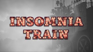 「INSOMNIA TRAIN」スカパー放送のダイジェスト映像 他の動画も見てって...