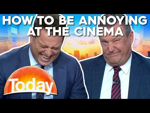 The Most Annoying Thing You Can Do At The Cinema  TODAY Show Australia
