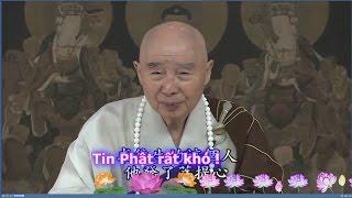 TĐ:868-Tin Phật rất khó !