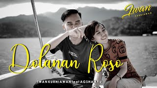 DOLANAN ROSO - IWAN KURNIAWAN ft. AGSHA AYU (OFFICIAL MUSIK VIDEO)