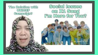 [Eng Sub] Bedah Isu Sosial di Lagu X1 I'm Here for You