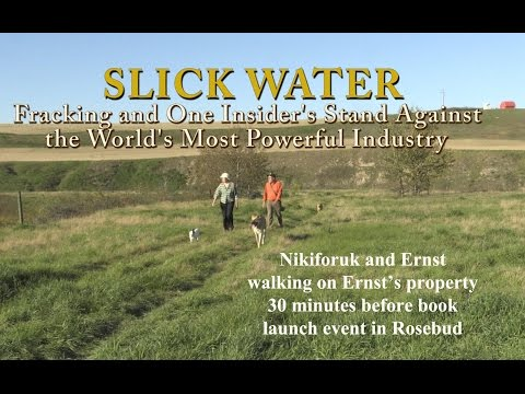 Slick Water - Andrew Nikiforuk - Rosebud, Alberta - Sept.12, 2015