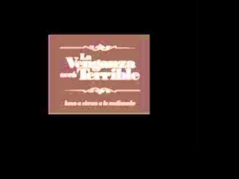 La Venganza Sera Terrible [ 28 - noviembre- 2012 ] PROGRAMA COMPLETO (Sin publicidad)