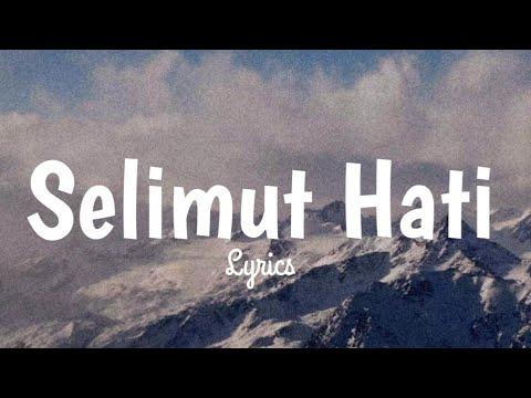 SELIMUT HATI - Raffi Ahmad Feat Oncel Mekel & Andra Ramadhan ( Lyrics )