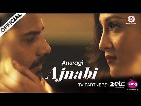 Ajnabi - Anuragi | Official Music Video | Sushant Kandya & Ravina Palit