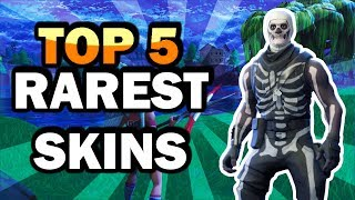 TOP 5 RAREST SKINS IN FORTNITE