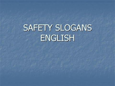 SAFETY SLOGANS ENGLISH