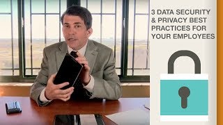 3 Data Security & Privacy Best Practices for Your Employees