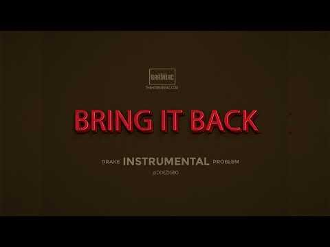 "Drake x Trouble - ""Bring It Back"" INSTRUMENTAL (Remake By @Doezigbo) Free FLP"