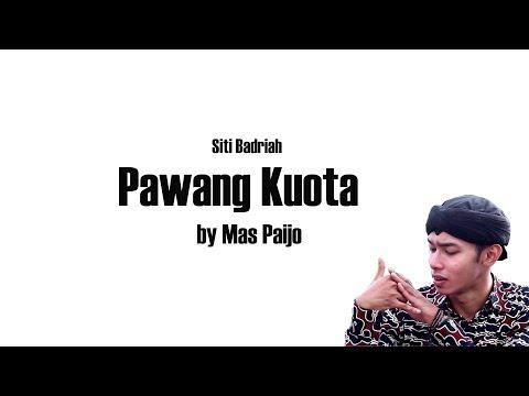 Free Download Pawang Kuota - Siti Badriah By Mas Paijo ( Official Video Lyrics ) Mp3 dan Mp4