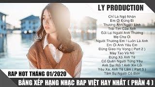 Rap Hot Việt Tháng 01/2020 - Bảng Xếp Hạng Nhạc Rap Việt Hay Nhất Tháng 01/2020 ( P4 )