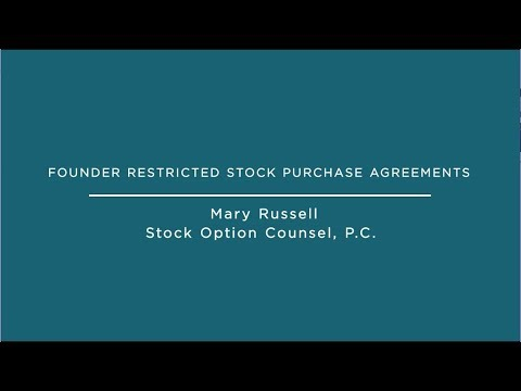 Founder Restricted Stock Purchase Agreements Stock Option Counsel