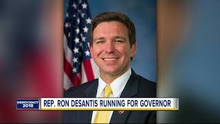 Republican Congressman Ron DeSantis announces he is running for Governor of Florida