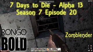 7 Days to Die Alpha 13 | Season 7 | Episode 20 | Day 14 horde (part 1)