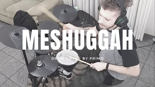 Meshuggah - Into Decay - [DRUM COVER]