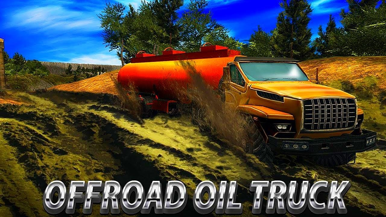 Oil Truck Offroad Driving - Best Android Gameplay HD