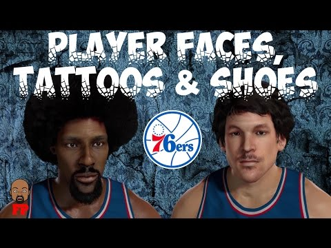 NBA 2K17 - 1976-77 - Philadelphia 76ers - Player Faces, Tattoos and Shoes