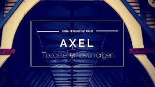 AXEL - Significado del Nombre Axel 🔞¿Que Significa?