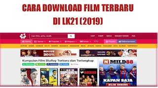 Cara Mudah Download Film Terbaru Di Layarkaca21 (LK21) 2019 Sub Indonesia!!!