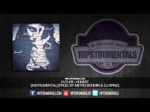 Future - Honest [Instrumental] (Prod. By Metro Boomin & DJ Spinz) + DOWNLOAD LINK