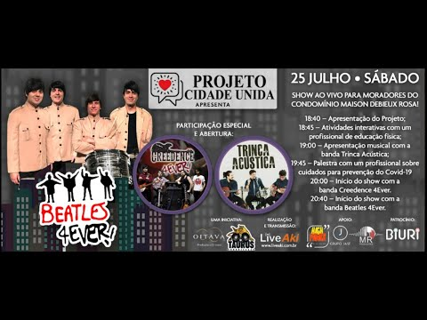 Assista: Beatles 4Ever, Creedence 4Ever e Trinca Acústica - Condomínio Maison Debieux Rosa 25/07