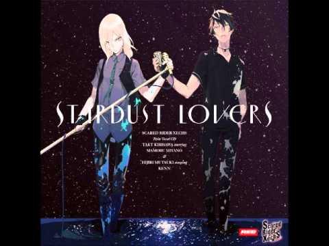『STARDUST LOVERS』 TAKT (CV.宮野真守) × HIJIRI (CV.KENN)