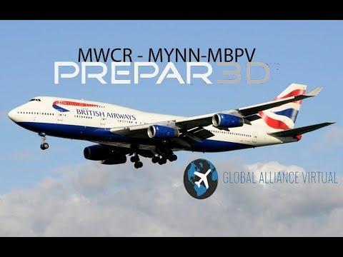 Prepar3Dv4 |MWCR - MYNN - MBPV |PMDG 747V3| VATSIM- BAW252|ACTIVE SKY 2016