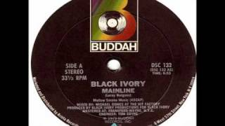 Black Ivory - Mainline