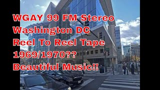 WGAY Stereo 99 FM  Reel Tape 1969/70? Beautiful Music! Please Click On The Archive Video Link Below!
