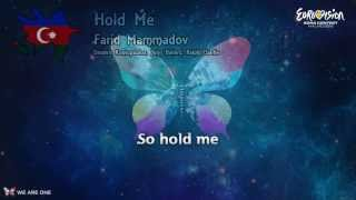 Farid Mammadov-Hold Me (Azerbaijan) Eurovision Song Contest-2013 (lyrics)