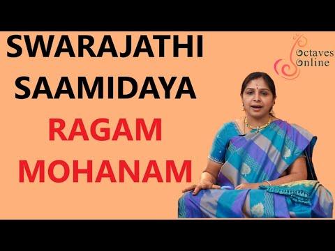 Swarajathi : Mohanam Raag ( Learning Mode )