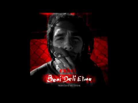 Ezhel - Beni Deli Etme (Prod. Ouz Baydar)
