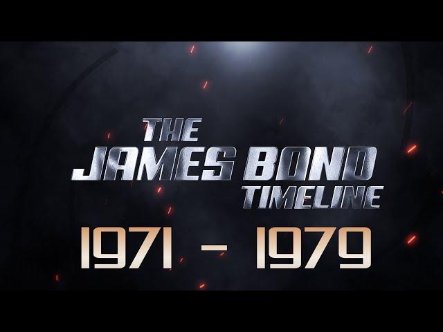 The James Bond Timeline *** 1971-1979 ***