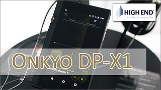 High End 2016: Onkyo DP-X1 vorgestellt