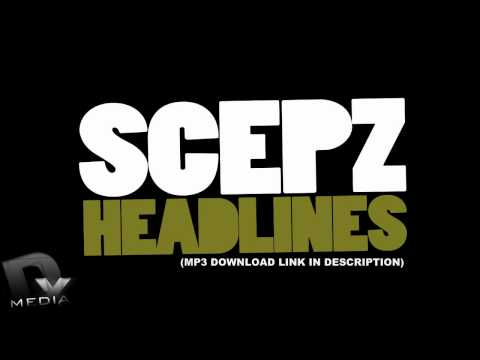 DYMedia | Scepz - Headlines [Audio] + Download Link