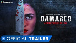 Damaged | Official Trailer | Rated 18+ | Crime Drama | Amruta Khanvilkar | MX Player | Hungama Play