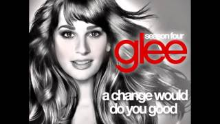 Glee - A Change Would Do You Good (Sheryl Crow Cover) 4x03 MAKEOVER