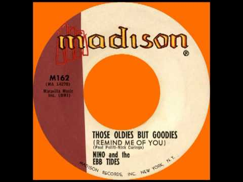 THOSE OLDIES BUT GOODIES (Remind Me Of You), Nino and The Ebb Tides, Madison #162   1961