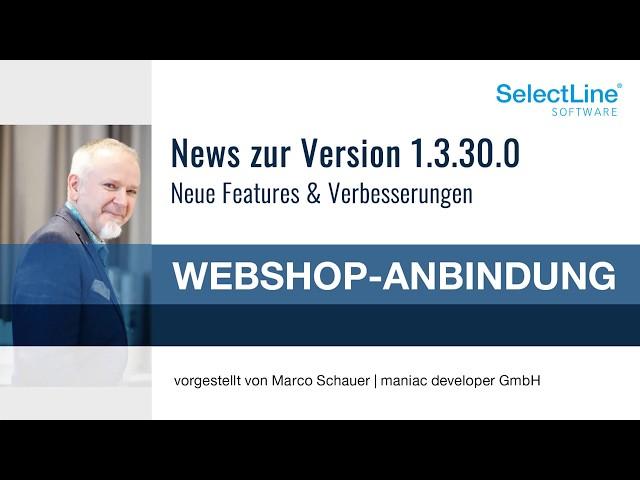 Neue Funktionen in der Version 1.3.30.0 der SelectLine Shopware-Anbindung