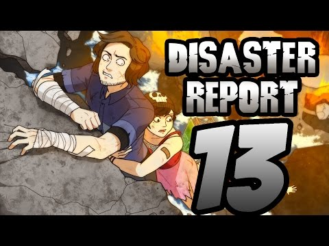 Super Best Friends Play Disaster Report (Part 13)