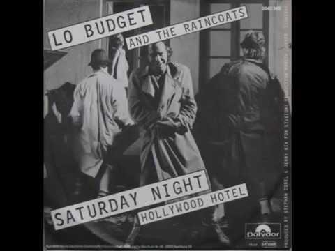 LO BUDGET = JERRY RIX AND THE RAINCOATS  SATURDAY NIGHT 1981